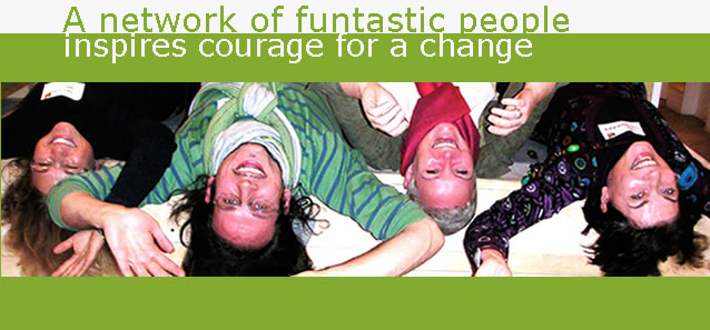 A network of funtastic people inspires courage for a change