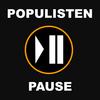 schwarze Pausentaste mit Aufschrift Populistenpause